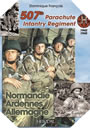 Image : 507th Parachute Infantry Regiment : Normandie, Ardennes, Allemagne a Forgotten Regiment