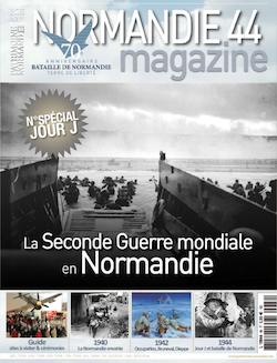 Image : Seconde Guerre mondiale en Normandie - Hors-Série Patrimoine Normand - 1944 - 2014