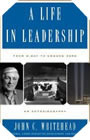 Image : A Life In Leadership: From D-Day to Ground Zero: An Autobiography
