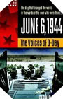 Image : June 6, 1944: The Voices of D-Day
