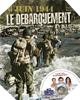 Image : 6 juin 1944 : Le Débarquement