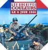 Image : Les archives en couleurs : 6 juin 1944