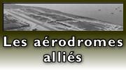 Lien : Les aérodromes militaires pendant la bataille de Normandie