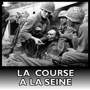 Lien : La course à la Seine des armées alliées pendant la bataille de Normandie
