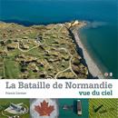 Lien : La bataille de Normandie vue du ciel