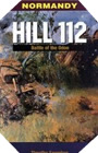 Image : Normandy: Hill 112 - The battle of the Odon