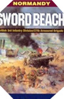 Image : Sword Beach: 3rd British Infantry Division's Battle for the Normandy Beachhead: 6 June-10 June 1944