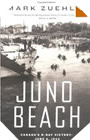 Image: Juno Beach: Canada's D-Day Victory: June 6, 1944