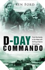 Image : D-Day Commando: From Normandy to the Maas with 48 Royal Marine Commando