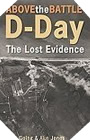 Image : D-Day: The Lost Evidence -Above the Battle