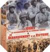 Image : Le Jour J, le débarquement de la dernière chance / Du débarquement à la Victoire