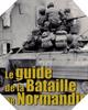 Image : Le guide de la bataille de Normandie
