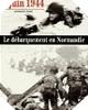 Image : 6 Juin 1944 : Le Débarquement en Normandie
