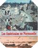 Image : Les Américains en Normandie : Eté 1944