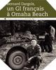Image : Bernard Dargols, un GI français à Omaha Beach