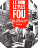 Image : Le Jour le plus fou : 6 juin 1944 - Les Civils dans la tourmente