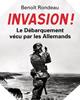 Image : Invasion ! Le débarquement vu du côté allemand