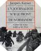Image : Un Journaliste sur le front de Normandie