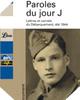 Image : Paroles du Jour J - Lettres et carnets du Débarquement, été 1944 (Version Librio)