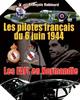 Image : Les Pilotes français du 6 juin 1944 : FAFL en Normandie
