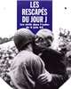 Image : Les Rescapés du jour J : Les Civils dans l'enfer du 6 juin 44
