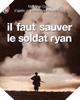 Image : le livre d'Il faut sauver le soldat Ryan