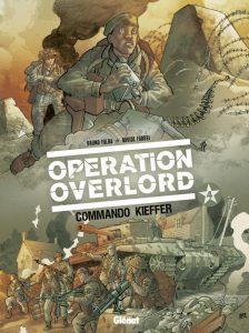 Opération Overlord - Tome 4 - Commando Kieffer