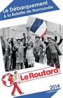 Image : Guide du Routard : Le Débarquement et la bataille de Normandie