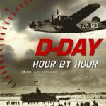 D-Day Hour per Hour - OREP Editions - Marc Laurenceau