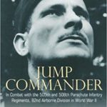 Jump Commander - in Combat With the 505th and 508th Parachute Infantry Regiments - Mark J. Alexander
