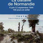 La bataille de Normandie - Jean Quellien