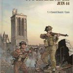Normandie Juin 44 - Tome 4 - Sword Beach - Caen