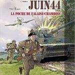 Normandie Juin 44 - Tome 6 - La Poche de Falaise-Chambois - Jean-Blaise Dijan