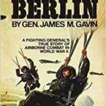 On to Berlin - James Gavin